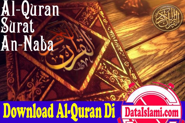 Download Mp3 Surat An Naba Dan Audio Tafsirnya Data Islami