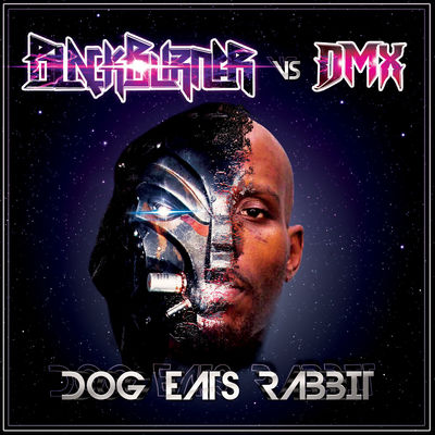 Blackburner & DMX - Dog Eats Rabbit - Album Download, Itunes Cover, Official Cover, Album CD Cover Art, Tracklist