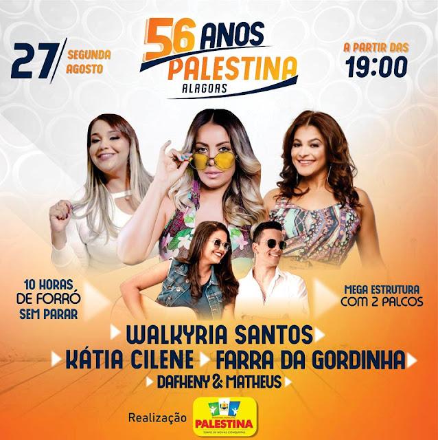 Walkyria Santos, Kátia Cilene, Farra da Gordinha e Dafheny e Matheus são as atrações de 56 anos de Emancipação Política de Palestina