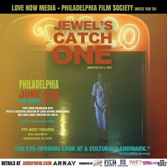 Ava DuVernay's ARRAY presents Jewel's Catch One in Philly