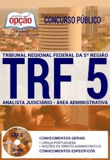 www.apostilasopcao.com.br/apostilas/805/4859/concurso-trf-5-regiao-2017/analista-judiciario-area-administrativa.php?afiliado=13730