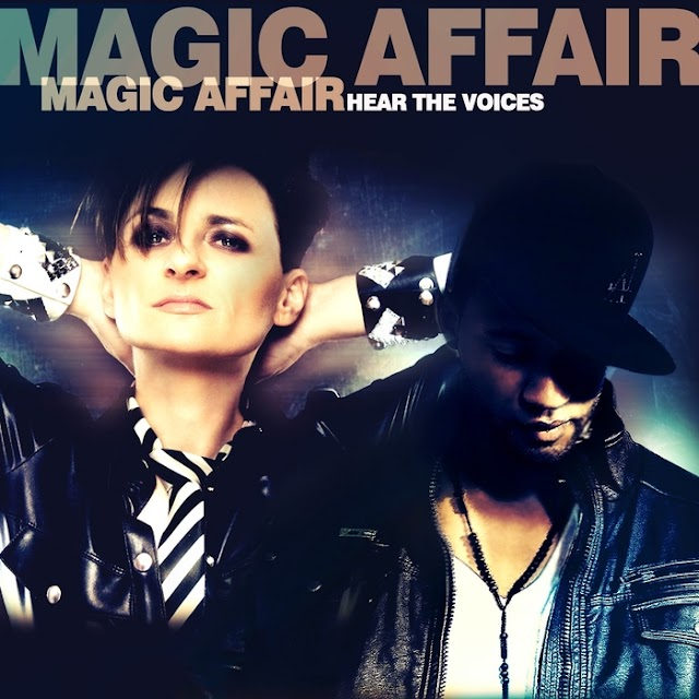 "Magic Affair is back with new single ""Hear the voices"""