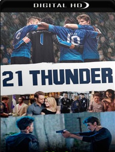 21 Thunder 2018 – 1ª Temporada Completa Torrent Download – WEB-DL 1080p Dual Áudio