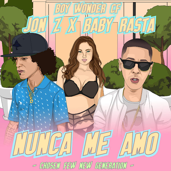 Jon Z, Baby Rasta & Boy Wonder Cf - Nunca Me Amó - Single Cover