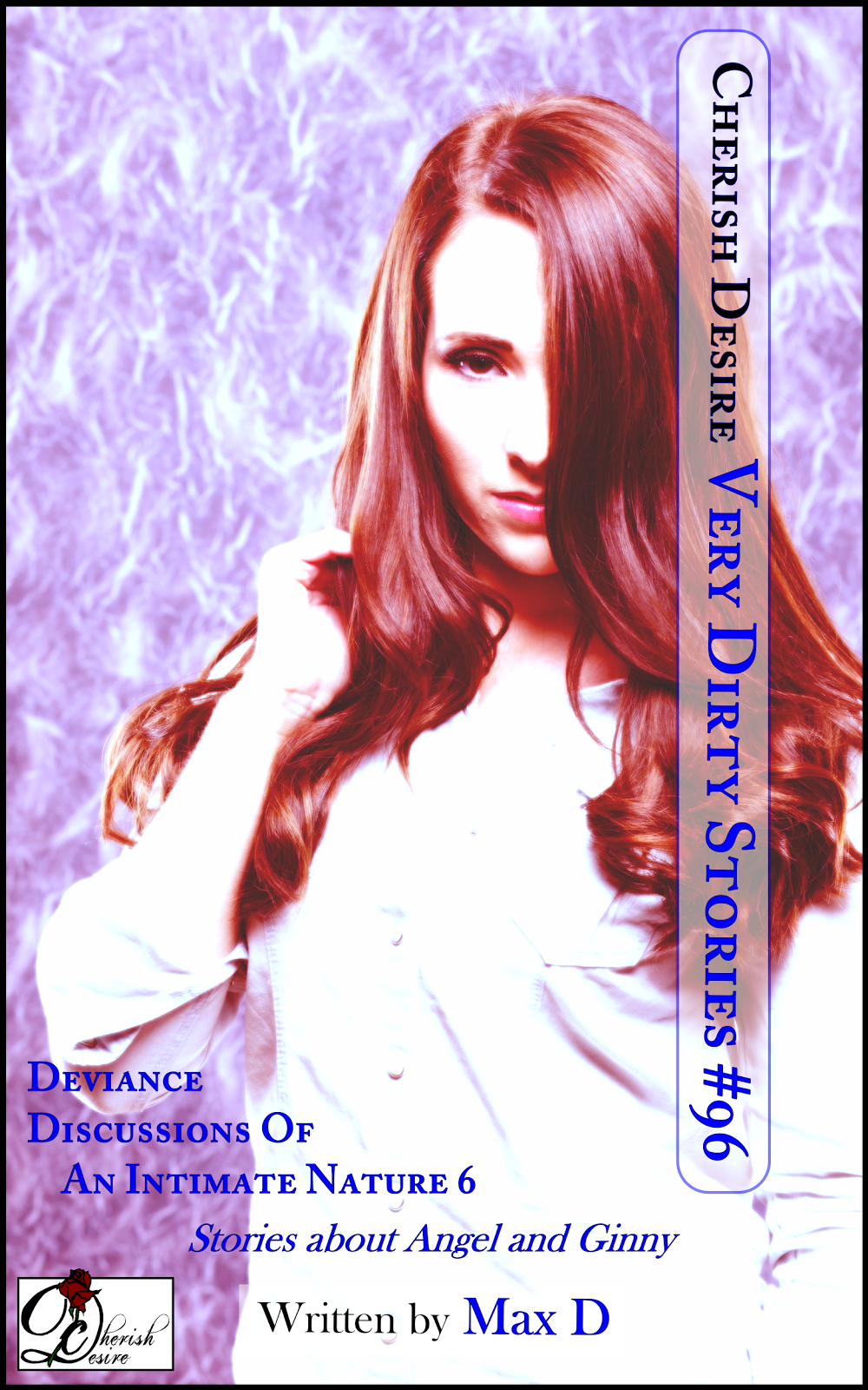 Cherish Desire: Very Dirty Stories #96, Max D, erotica