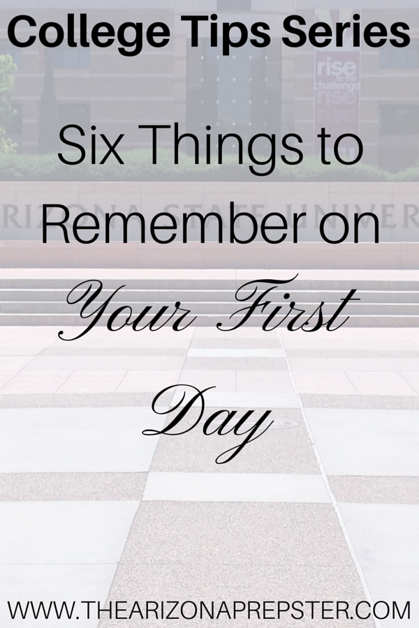 Six Things to Remember on Your First Day