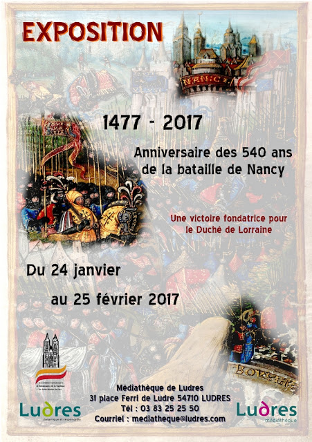 """LUDRES (54) - Exposition """"540 ans de la bataille de Nancy"""" (24 janv.-25 fév. 2017)"""