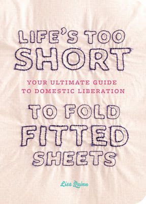 book cover - Life's Too Short to Fold Fitted Sheets