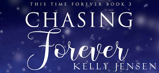 Chasing Forever by Kelly Jensen