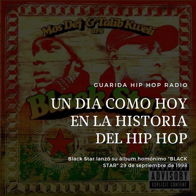 Mos Def y Talib Kweli son « Black Star » #HoyEnLaHistoriaHipHop