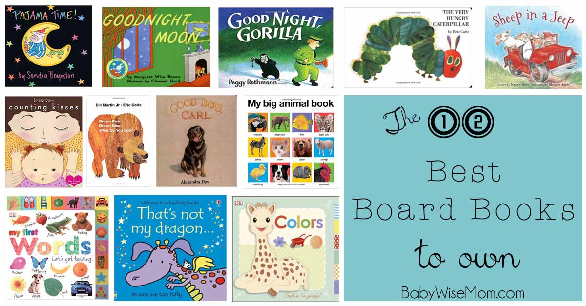 Best Board Books To Own Babywise Mom