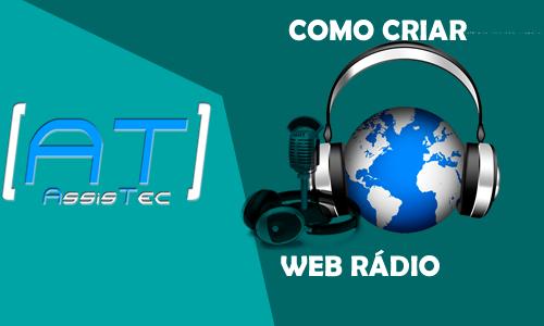 Como criar um Web Rádio online grátis