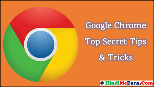 Google Chrome Top Secret Tips Tricks
