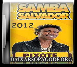 CD Pixote - Samba Salvador (2012)