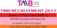 Tamilnad Mercantile Bank Recruitment 2017 – Clerks Officer