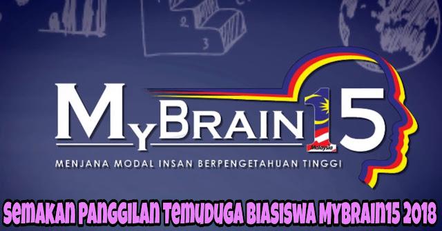Semakan Panggilan Temuduga Biasiswa Mybrain15 2018
