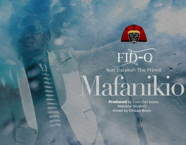 Fid Q feat Barakah The Prince - Mafanikio