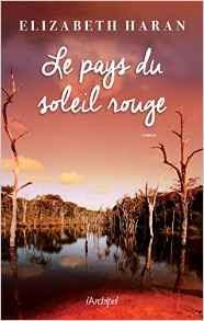 http://lesreinesdelanuit.blogspot.be/2017/04/le-pays-du-soleil-rouge-de-elizabeth.html