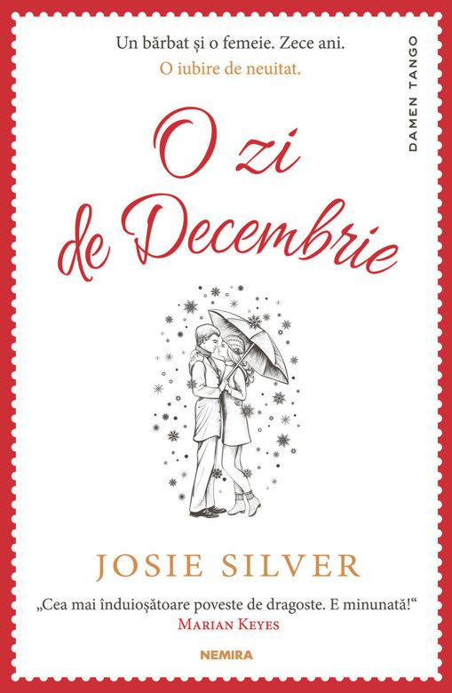 Carte O zi in decembrie Josie Silver reducere online