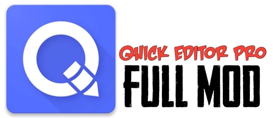 Aplikasi Quick Editor Pro Apk Full Mod