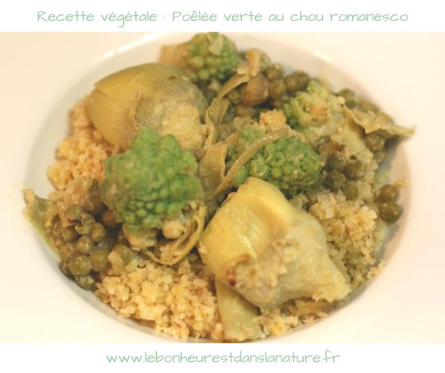Poêlée verte au chou romanesco, petits pois et artichauts vegan / alcalin / version sans gluten conseils nutritionnels