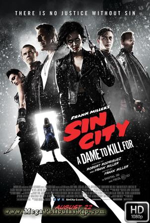 Sin City Una Dama Por La Que Matar [1080p] [Latino-Ingles] [MEGA]