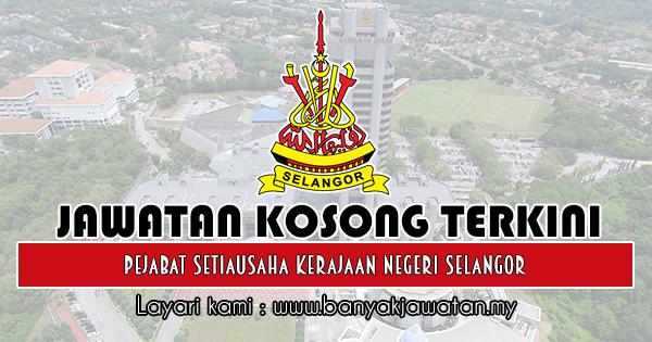 Jawatan Kosong 2018 di Pejabat Setiausaha Kerajaan Negeri Selangor