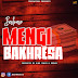 (Download Audio)Best Naso-Mengi Bakhresa(New Mp3 )