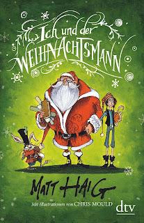 Ich und der Weihnachtsmann von Matt Haig