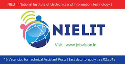 NIELIT ( National Institute of Electronics and Information Technology ) Recruitment 2018