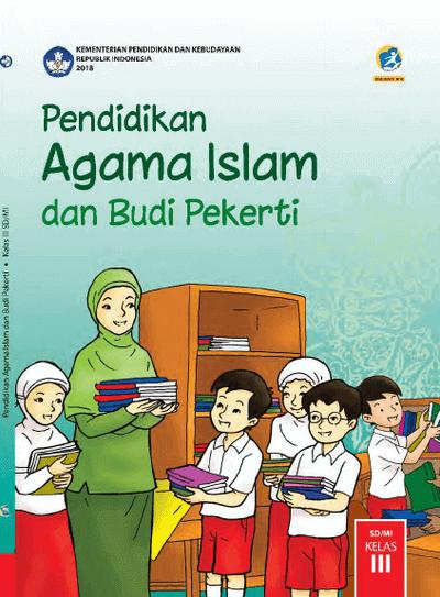 Buku Siswa PAI SD Kelas 3 Kurikulum 2013 Revisi 2018
