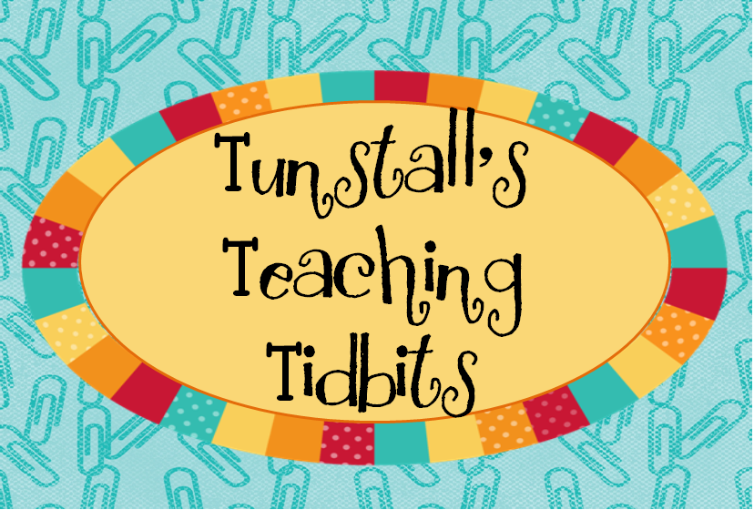 Tunstall's Teaching Tidbits