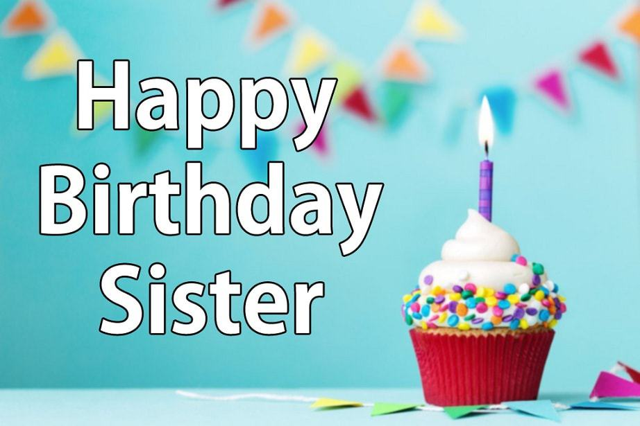 Birthday Wishes | Quotes | Messages and Images for Beautiful Elder Sister
