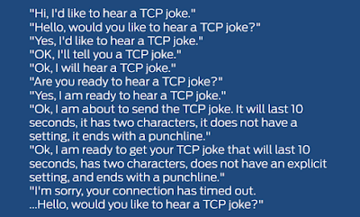 Funny Would you like to hear a TCP joke?