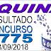 Resultado da Quina concurso 4775 (13/09/2018) ACUMULOU!!!