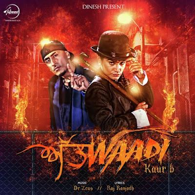 Attwaadi - Kaur B, Jazzy B