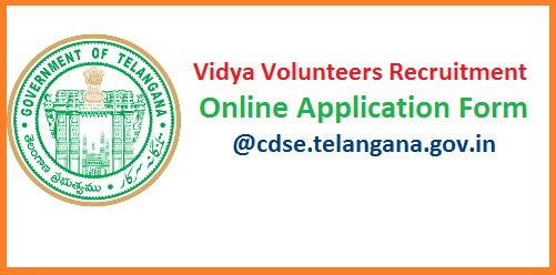 Online Application form for Vidya Volunteers Recruitment 2017 Dist wise Vacancies Engaging services of Vidya Valunteers (11428) through School Management committees (SMCs) Salary with Rs 12000 (Twelve thousand Rupees Only) per Month in The academic year 2017-18-permission Accorded-Orders-Issued.Apply Online for Vidya Volunteers in Telangana 2017.Online-application-form-download-vacancies-list