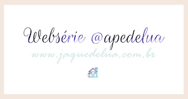 Websérie @apedelua