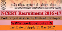 National Council of Educational Research & Training Recruitment 2017– Project Associates, Content Developer