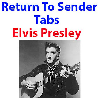 Return To Sender Tabs Elvis Presley - How To Play Return To Sender On Guitar Tabs & Sheet Online