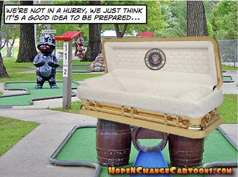obama, obama jokes, chavez, lie in state, stilton jarlsberg, hope and change, hope n' change, conservative, golf, miniature golf, coffin