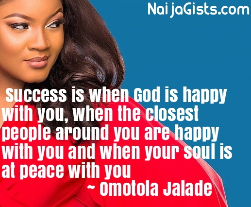 Omotola Jalade Ekeinde Wisdom Quotes Top 20 Motivational Quotes