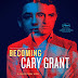"Presentan ""Becoming Cary Grant"", documental sobre la vida del mítico actor"
