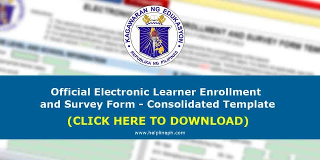 DepEd releases an Official Electronic Learner Enrollment and Survey Form (Consolidated Template)