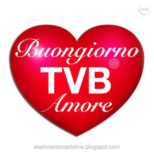 Cdb Cartoline Per Tutti I Gusti Cartolina Buongiorno Tvb Amore Un