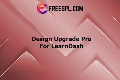 Design Upgrade Pro for LearnDash Nulled Download Free