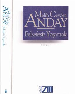 Melih Cevdet Anday - Bütün Eserleri 13 - Felsefesiz Yaşamak