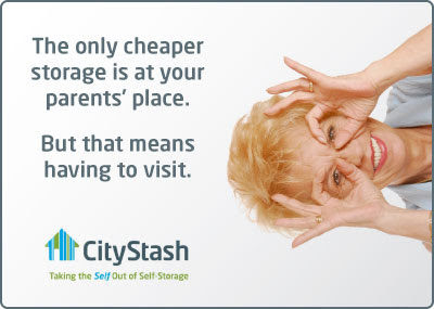 CityStash ad: The only cheaper storage is at your parents' place. But that means you have to visit.