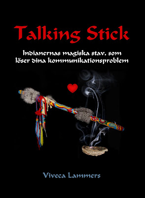 Talking Stick     A new book in Swedish