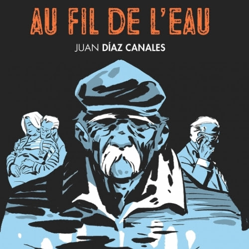 Au fil de l'eau de Juan Diaz Canales